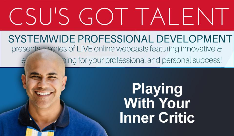 Playing With Your Inner Critic