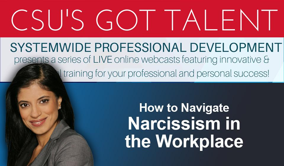 Narcissism in the Workplace