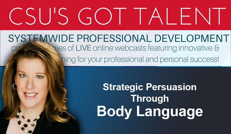 Strategic Persuasion Through Body Language