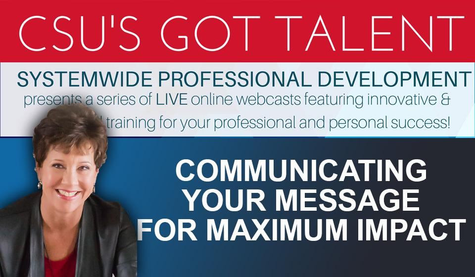 Communicating Your Message for Maximum Impact